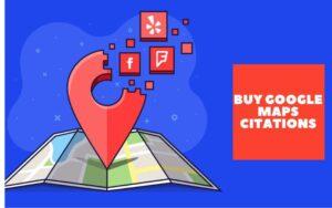 Buy Google Maps Citations